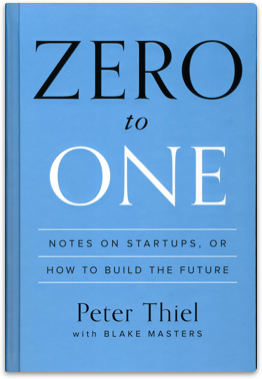 By Peter Thiel, Blake Masters 《從0到1》