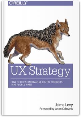 By Jaime Levy《UX策略:設計讓人夢寐以求的創新數位產品》