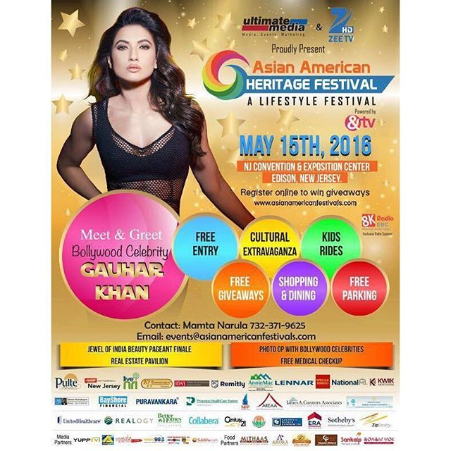 Ultimate Media & @zeeamericas Present: Asian American Heritage Festival - THIS WEEKEND - May 15th at the New Jersey Convention & Expo Center in Edison, New Jersey  FREE ADMISSION and so much more!  The lovely & talented GAUHAR KHAN will be in the building. Myself & @trishakarora will be hosting - please make sure to come out!  Congratulations to Mamta Narula and her team. A big shoutout to ZEE TV USA, Ultimate Media & AndTV along with 8K Radio EBC.  More info: asianamericanfestivals.com