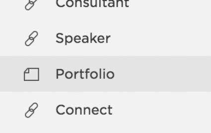 """DISPLAY:  The regular PAGE ICON (single sheet, dog-eared corner) next to """"Portfolio"""" means this will open a page called """"Portfolio,"""" which happens to DISPLAY a gallery."""