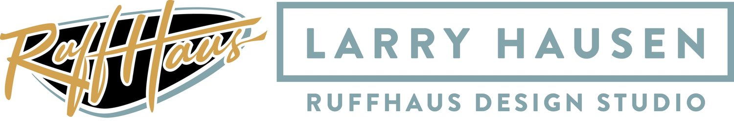 Larry Hausen - RuffHaus Design Studio