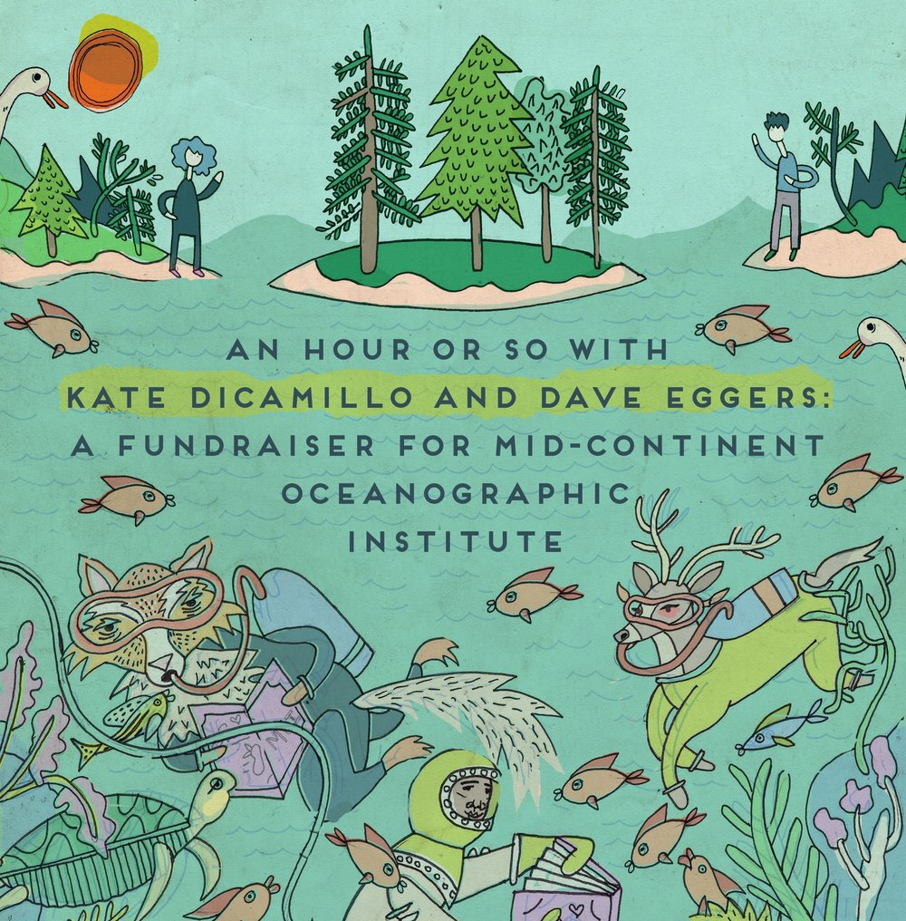 An Hour or So With Kate DiCamillo and Dave Eggers: A Fundraiser for Mid-Continent Oceanographic Institute