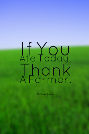 If-You-Ate-Today-Thank-A-Farmer..png