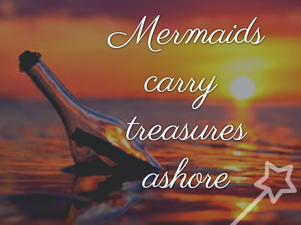 Legends say that mermaids swim across oceans, carrying messages and treasures from the depths-of-the-sea... to humans on land.