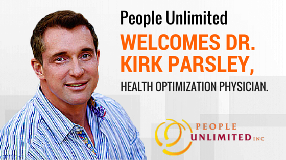 People Unlimited Dr. Kirk Parsley