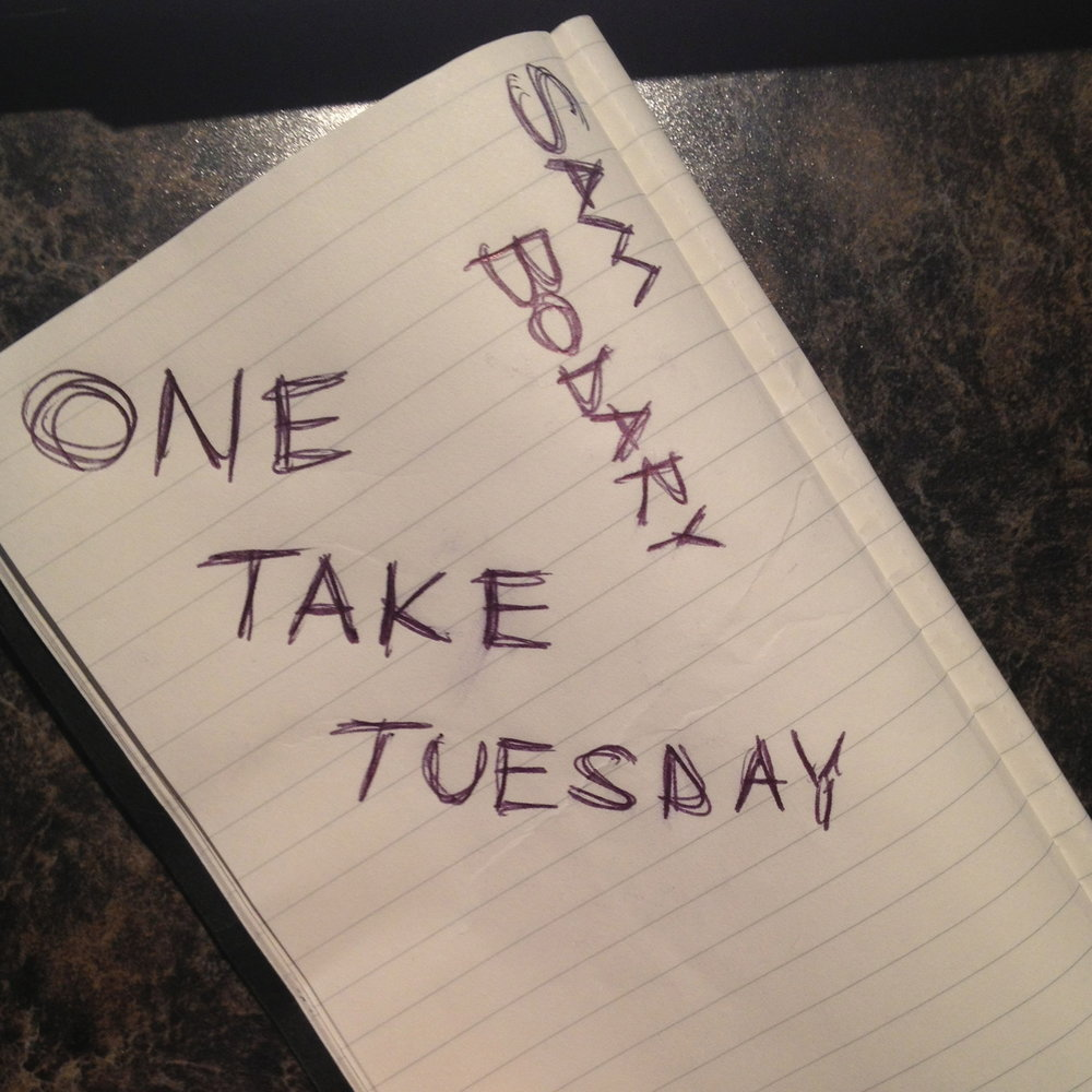 One Take Tuesday  August 2013  Weekly Song Covers