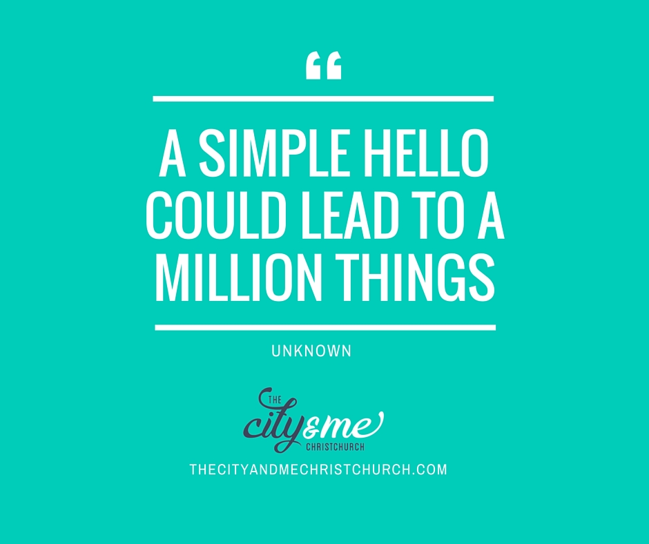 a simple hello could lead to a million things.jpg