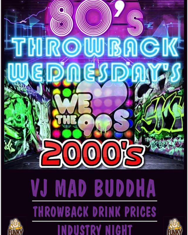 Throwback Wednesday's start tonight!! Amazing throwback drink prices and the best VJ in the city Mad Buddha mixing all your favourite throwbacks all night long!! See everyone tonight! #funkybuddha #yeg #industrynight #whyteave #throwback #80s #90s #2000s #dance #party #jagerbombs