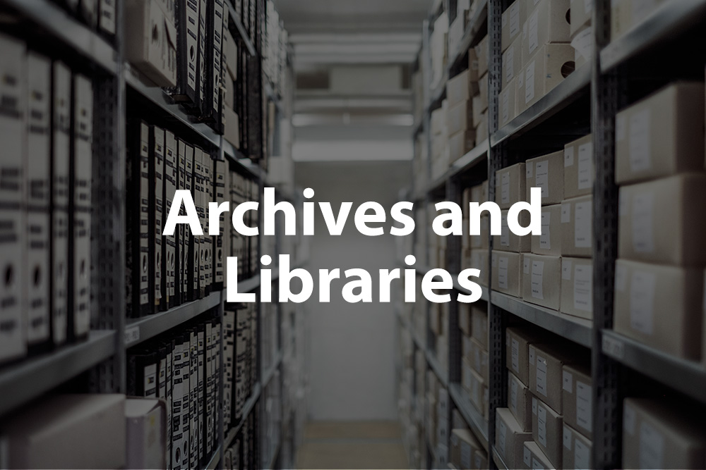 Archives and Libraries