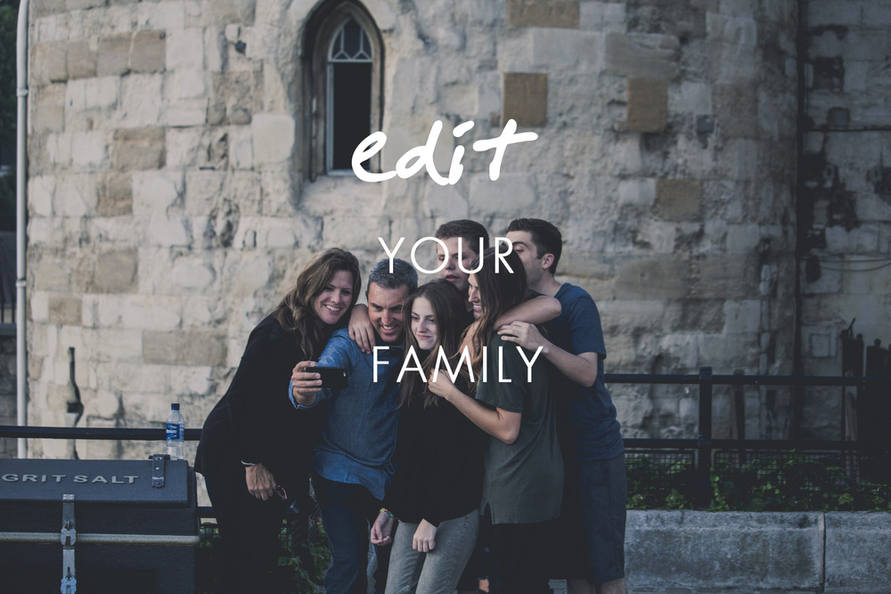 Edit your family