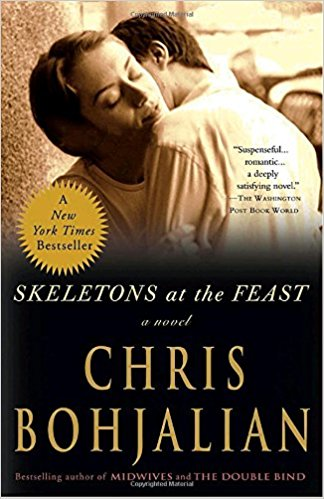 Skeletons at the Feast   – Chris Bohjalian