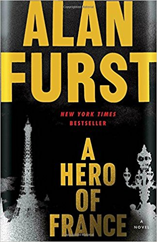 Any Book by Alan Furst: A Hero of France, Mission to Paris, Spies of Warsaw