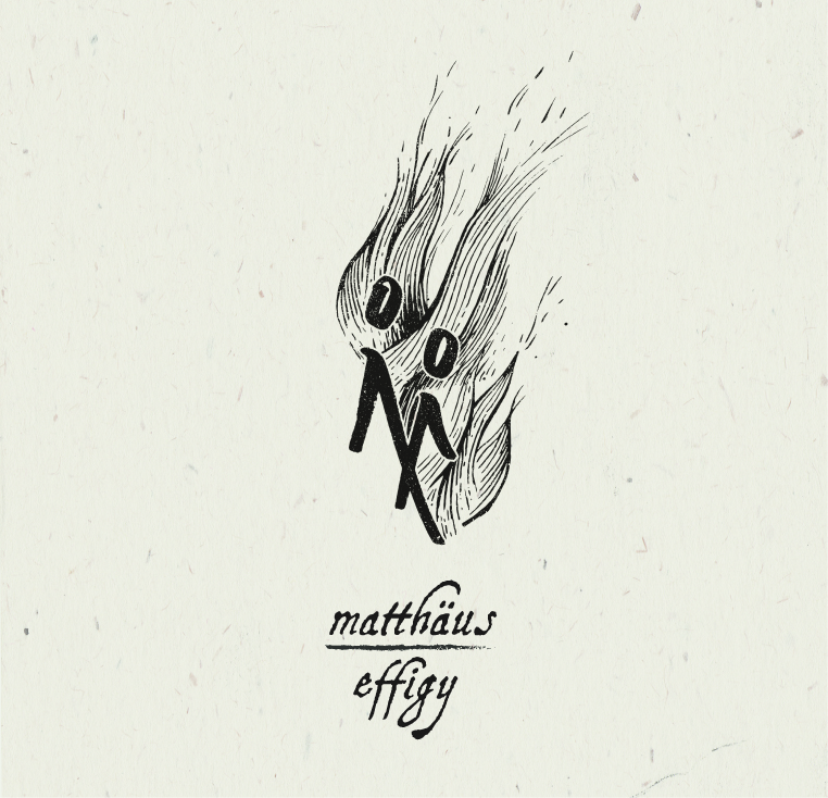 Matthäus | Effigy buy: MP3 CD BandCamp iTunes Amazon