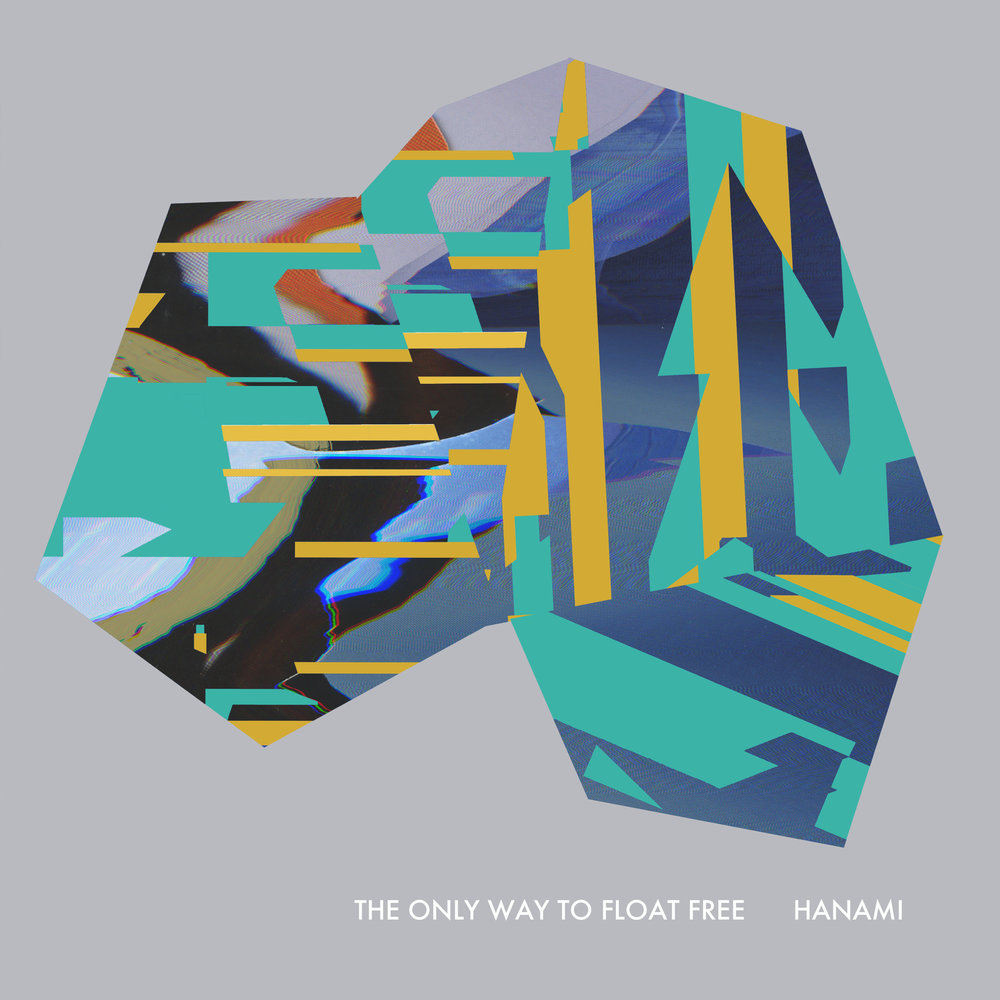 Hanami | The Only Way To Float Free buy: MP3 LP BandCamp iTunes Amazon