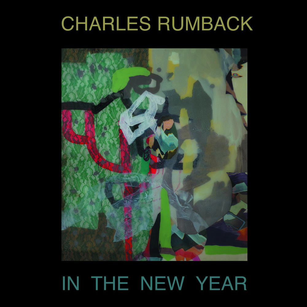Charles Rumback | In The New Year   buy:  MP3   CD   BandCamp   iTunes   Amazon