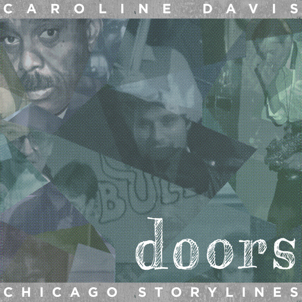 Caroline Davis | Chicago: Storylines buy: MP3 CD BandCamp iTunes Amazon