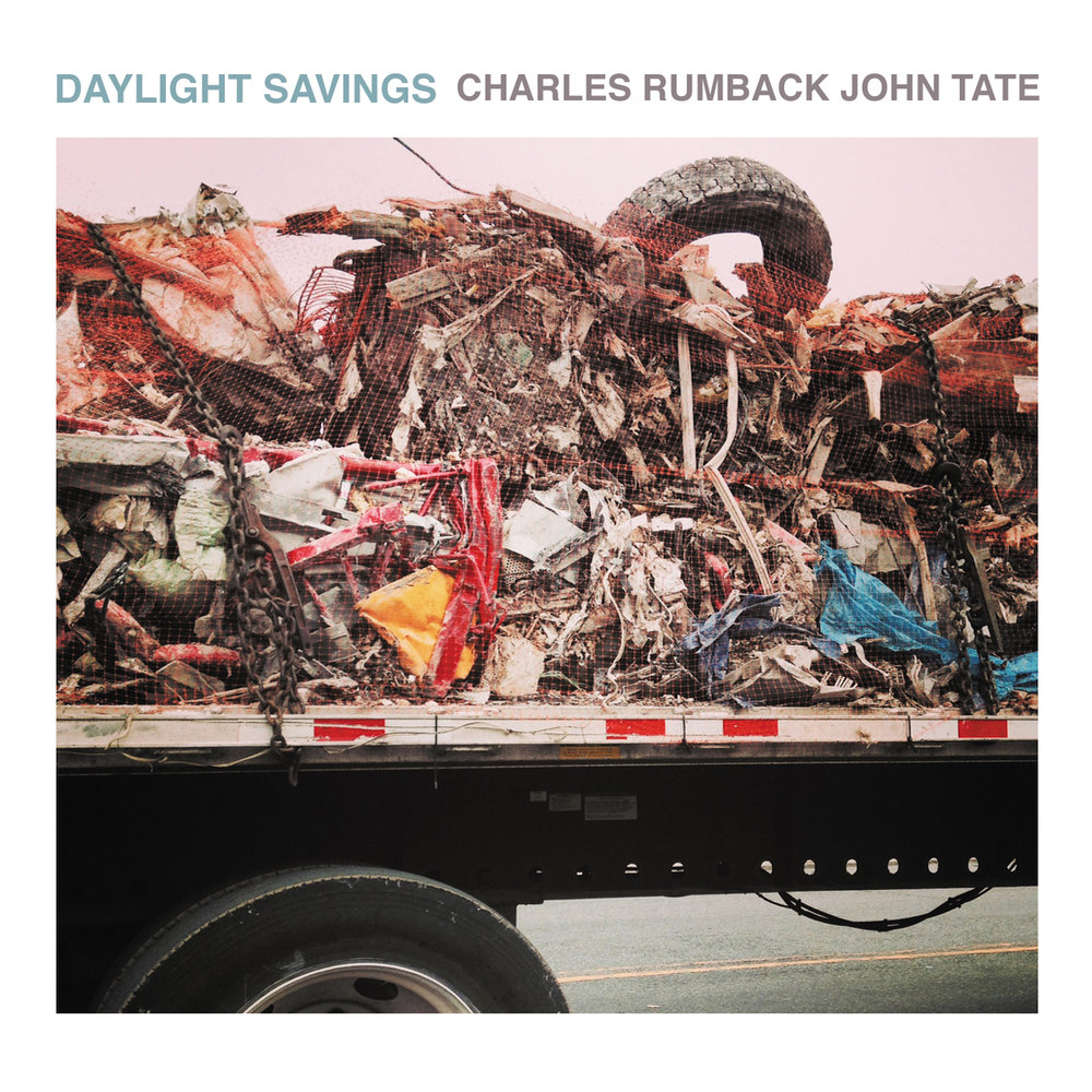 Charles Rumback & John Tate | Daylight Savings buy: MP3 CD BandCamp iTunes Amazon