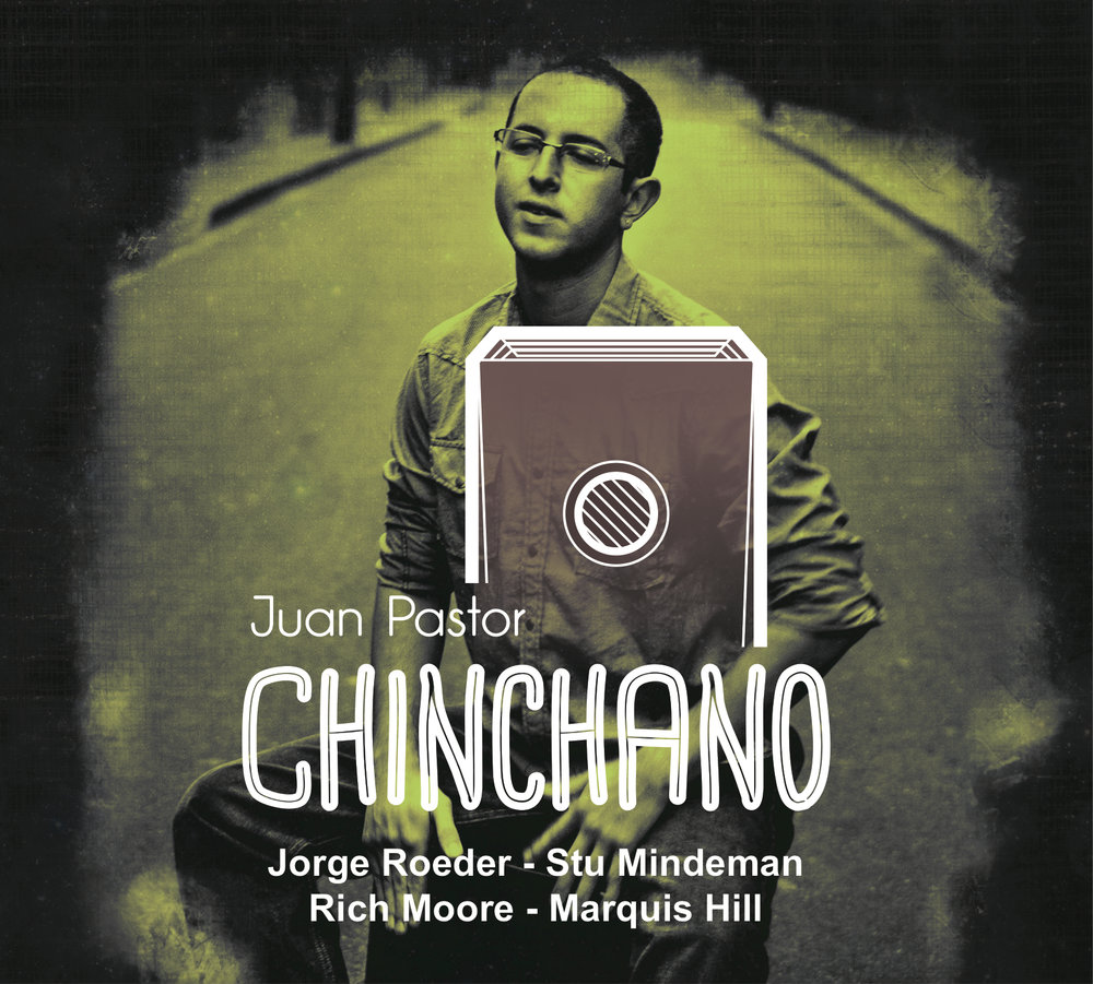 Juan Pastor | Chinchano   buy:  MP3   CD   BandCamp   iTunes   Amazon