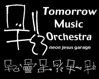 Tomorrow Music Orchestra | neon jesus garage buy: MP3 BandCamp