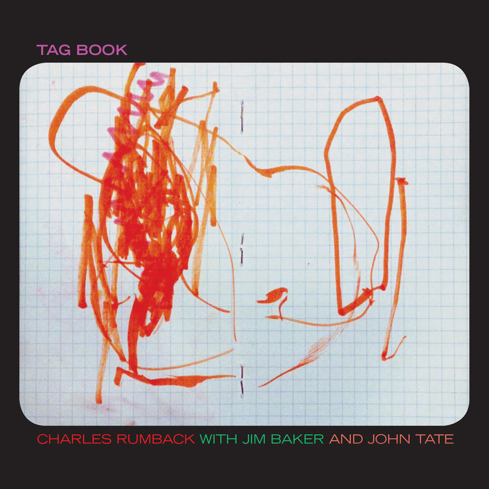 Charles Rumback | Tag Book  Released  Order CD/digital