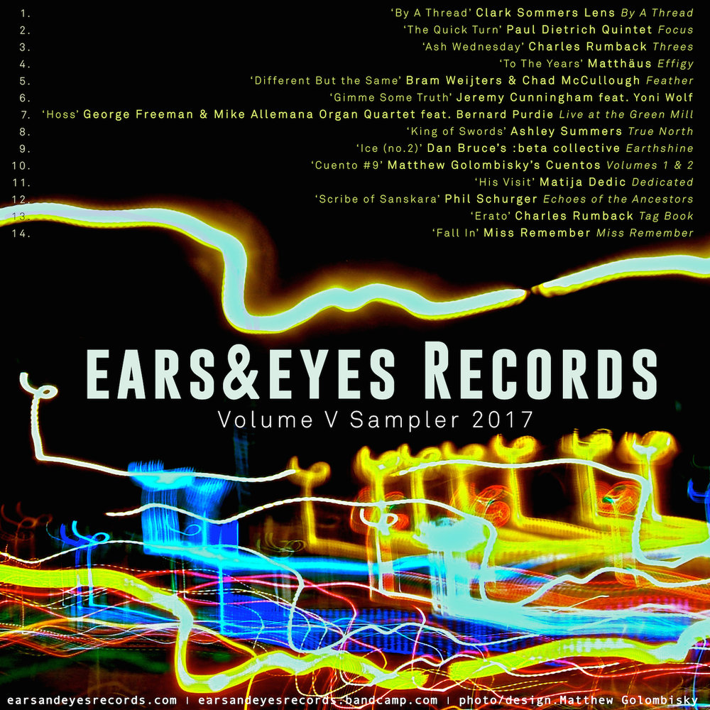 ears&eyes Records | Volume V Sampler    Download  our 2017 wrap.