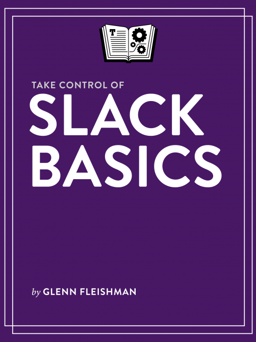 BUY Take Control of Slack Basics