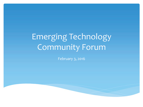 Emerging-Technology-Community-Forum-Presentation-Feb-3-Cover.jpg