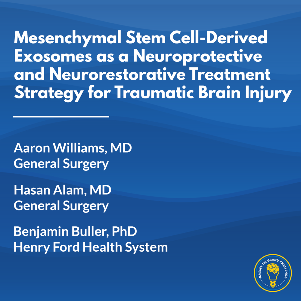 Research Thumbnail Template - Mesenchymal Stem Cell-Derived Exosomes as a Neuroprotective and Neurorestorative Treatment Strategy for Traumatic Brain Injury - Williams.png