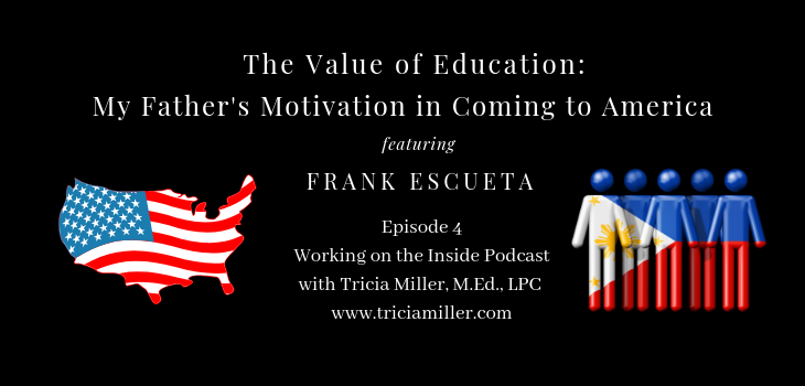 Episode 4: The Value of Education