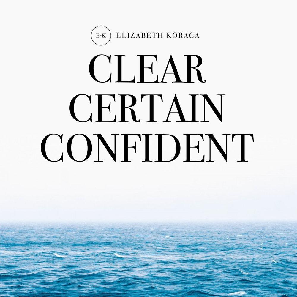 clear certain confident.jpg