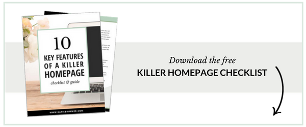 Download the free Killer Homepage Checklist.