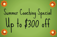 Summer Coaching Special