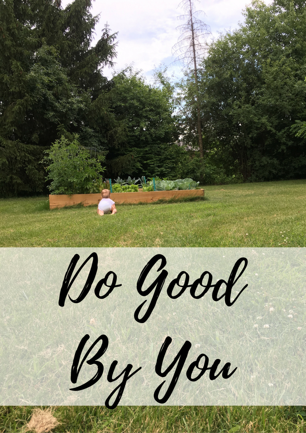 Do Good By You