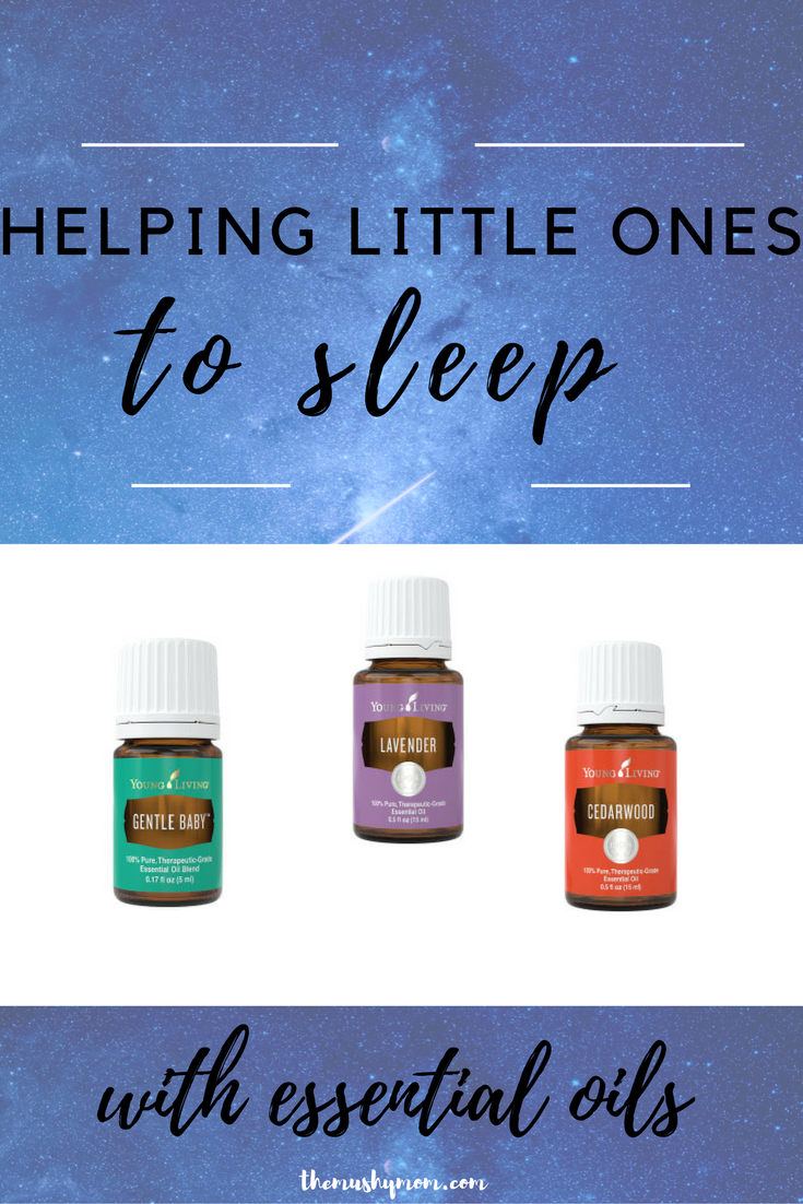 Helping Little Ones To Sleep With Essential Oils The Mushy Mommy