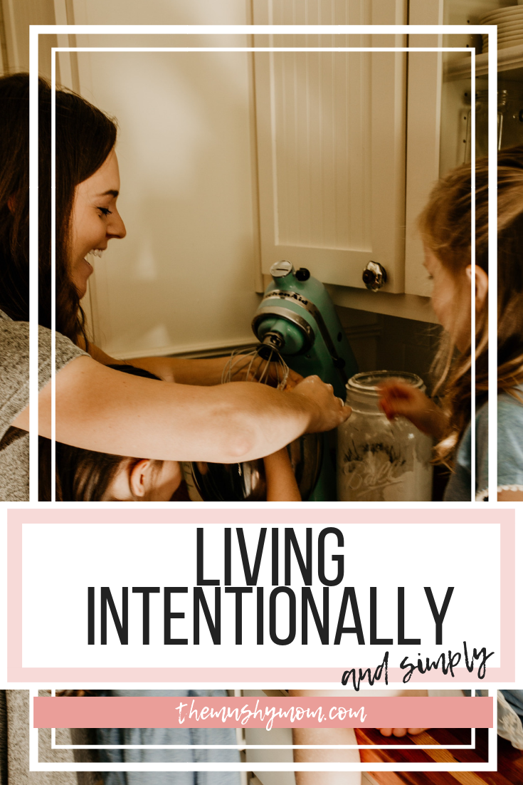 Living Intentionally and Simply