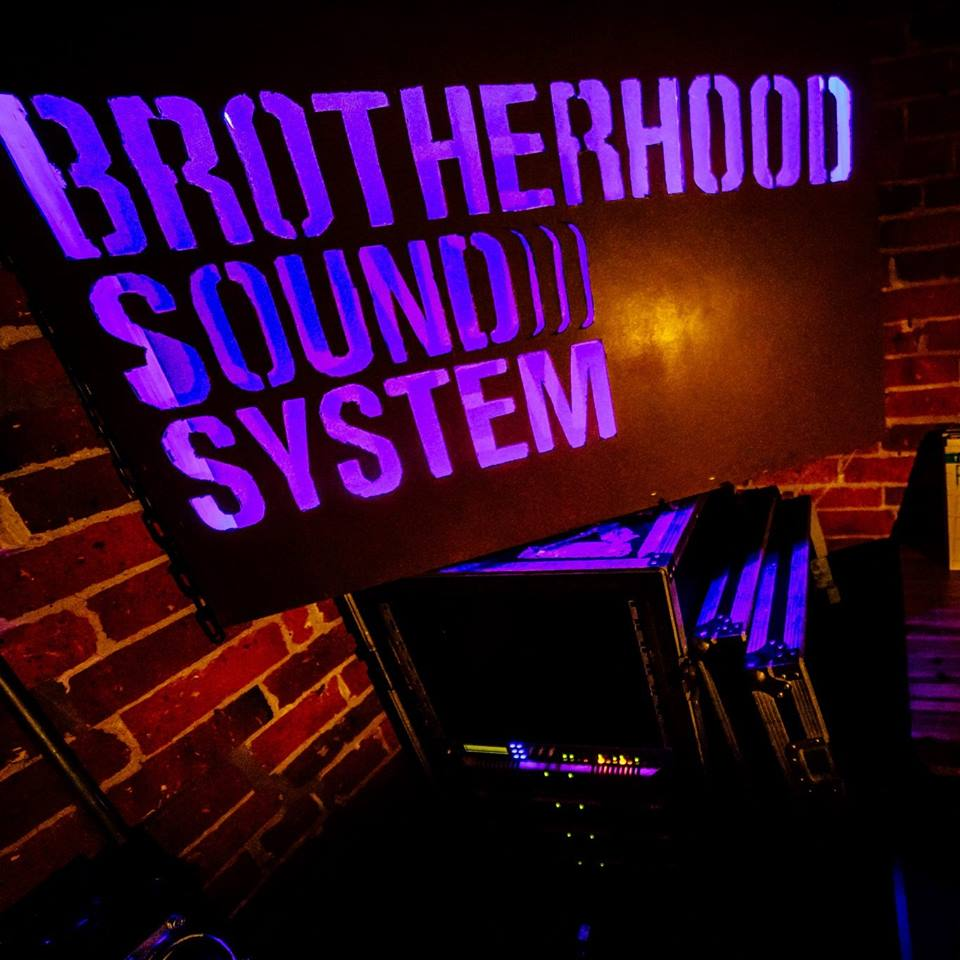 BROTHERHOOD SOUNDSYSTEM