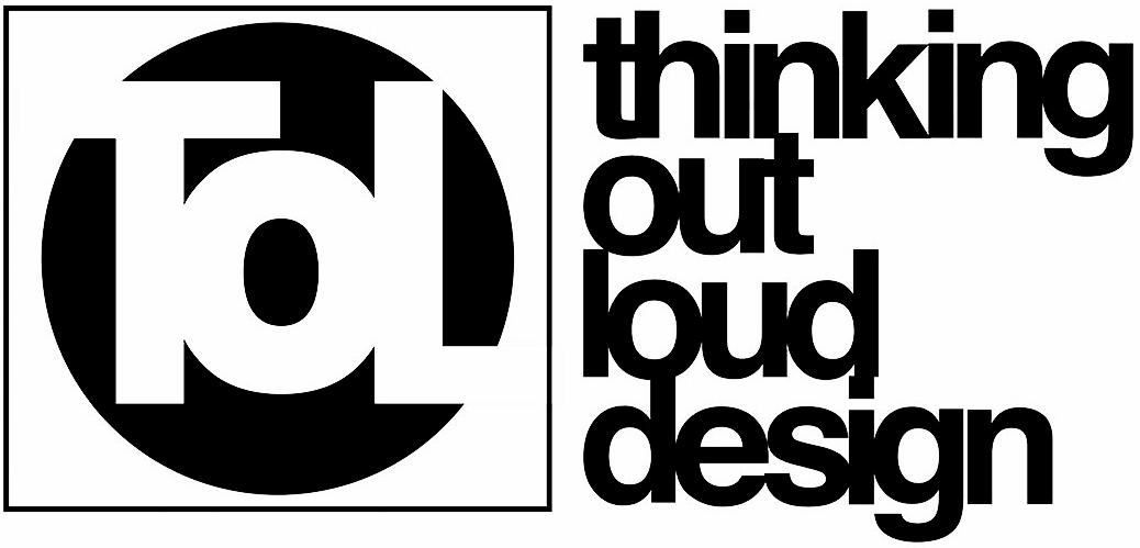 Thinking Out Loud Design