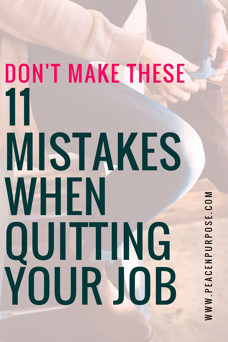 Don't Make These 11 Mistakes When Quitting Your Job