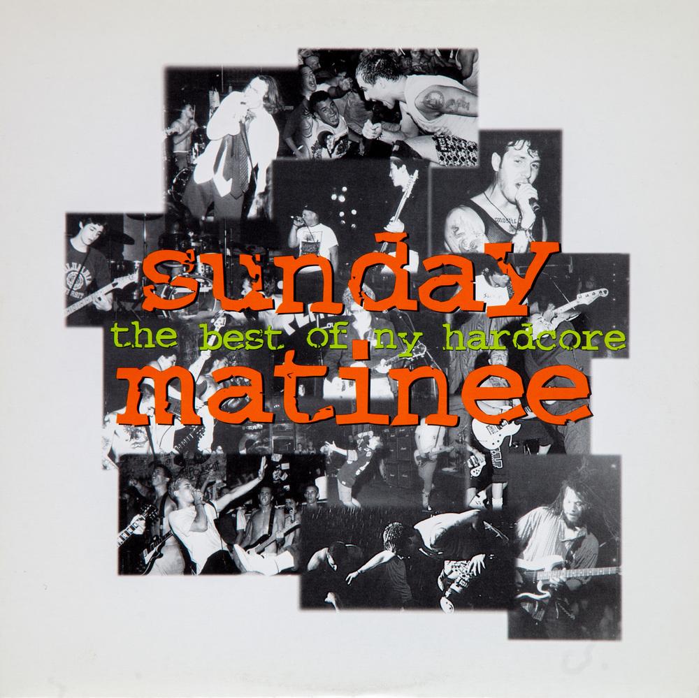 2015-0330-BJPapas_AlbumCovers_SundayMatinee-BestOfNYHardcore-Front0045.jpg