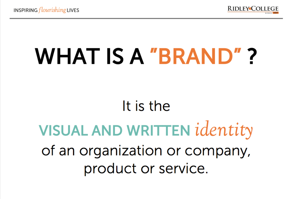 "START OFF WITH A DEFINITION OF ""BRAND."""