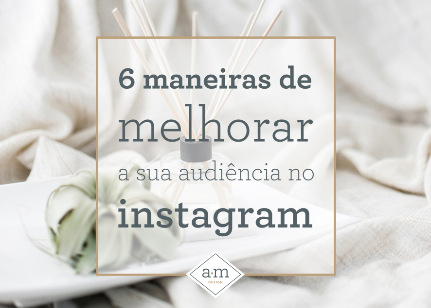 FB-e-BLOG_6-maneiras-audiencia-IG.jpg
