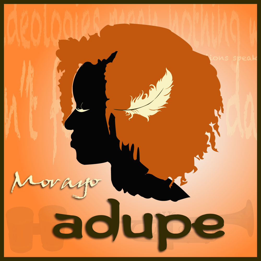 Adupe: Single