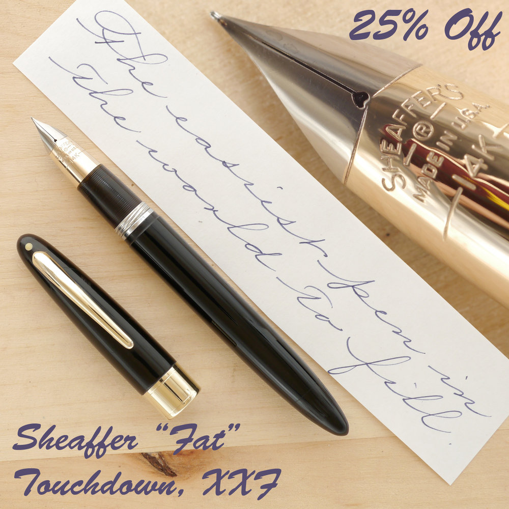 "Sheaffer ""Fat"" Touchdown, Black, XXF, uncapped"