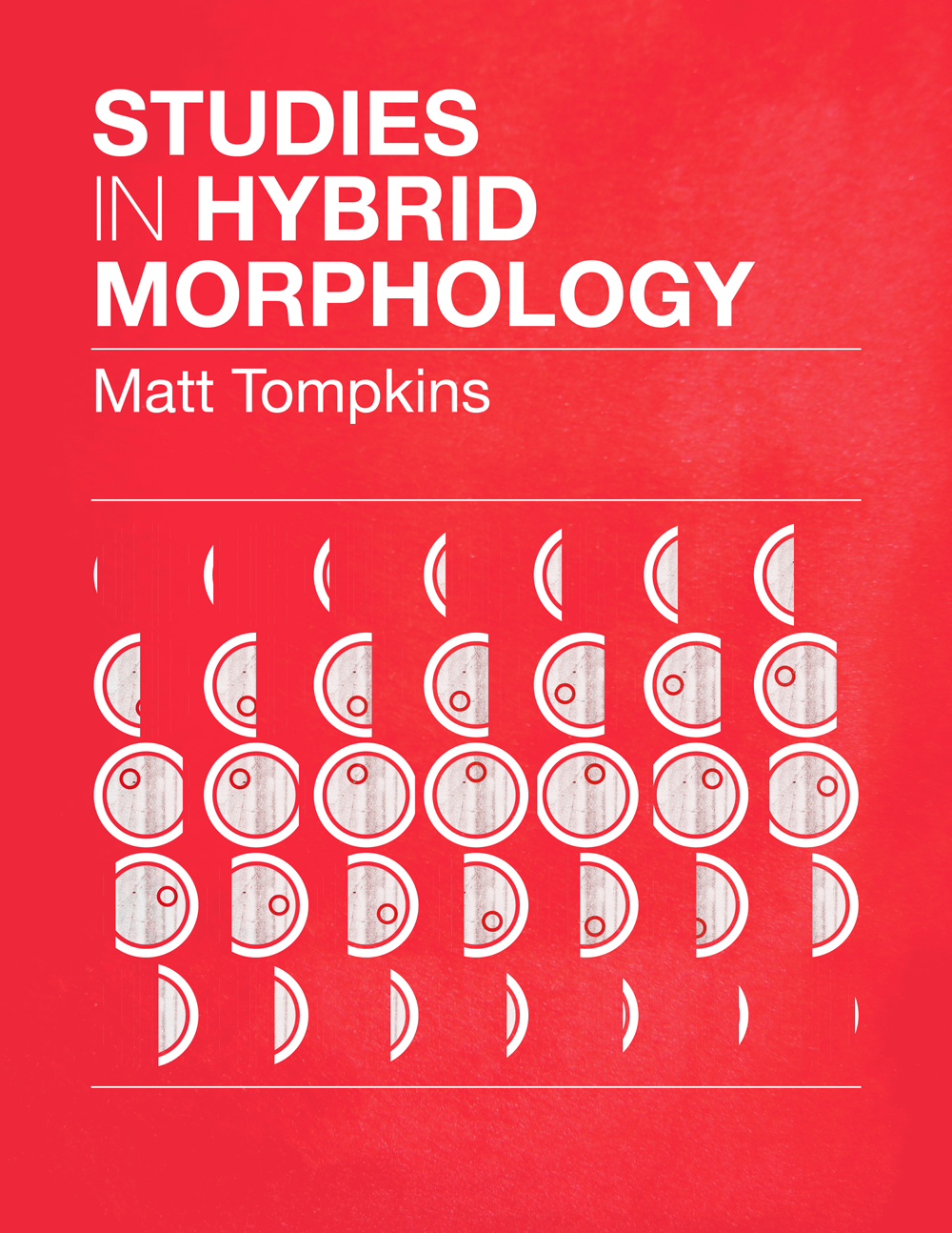 Studies in Hybrid Morphology