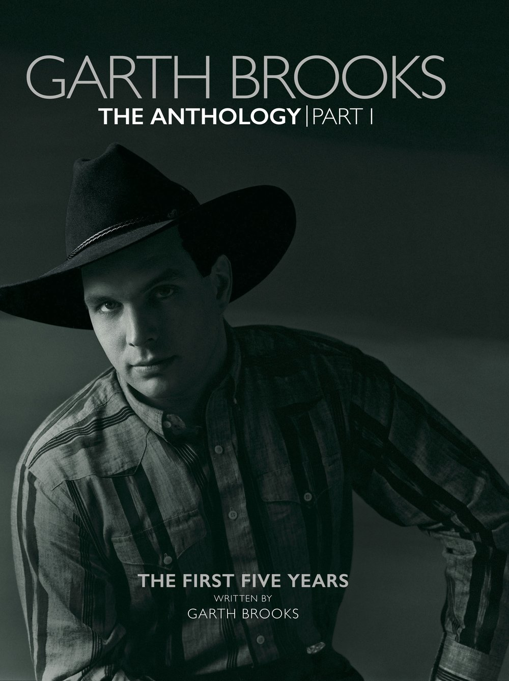 The Garth Brooks Anthology: Part I