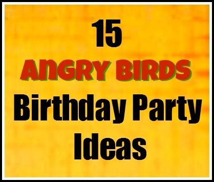 15 angry bird birthday party ideas local fun for kids 15 angry bird birthday party ideas solutioingenieria Choice Image