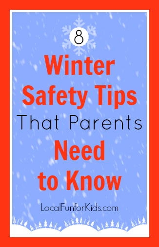 cb16afbd3485 8 Winter Safety Tips That Parents Need to Know — Local fun for kids