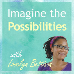 Amusing and Uplifting Conversation on Imagine The Possibilities