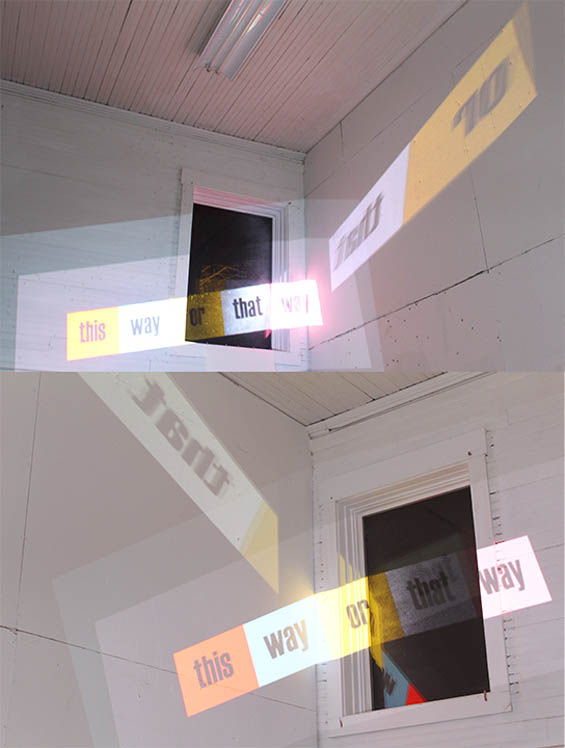 "In Residence ""this way or that way"" - text art and text based art installation at Vermont Studio Center"