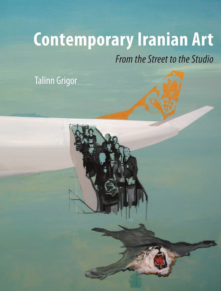 Aftab Book Club: Contemporary Iranian Art: From the Street to the Studio